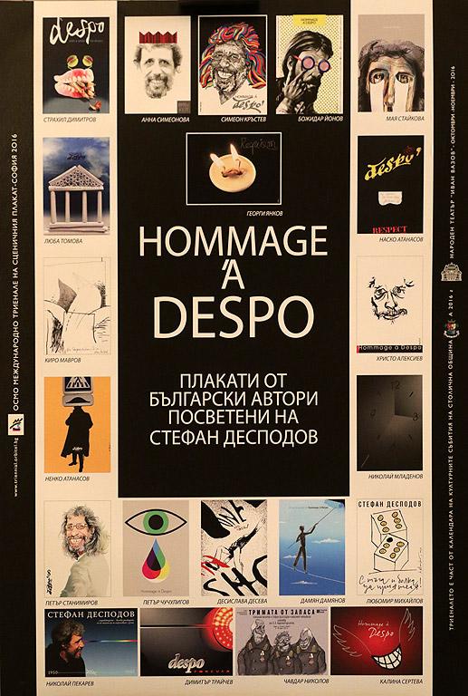 Проектът Hommage a Despo, в рамките на който ще могат да бъдат видени творби на 21 български художници, посветили плакати на яркия талант на Деспо, е първото от серията събития в рамките на триеналето, което е част от Календара на културните събития на Столична община за 2016 г.
