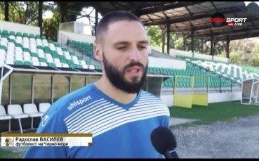 Ради Василев: Лекари ме отписваха за футбола