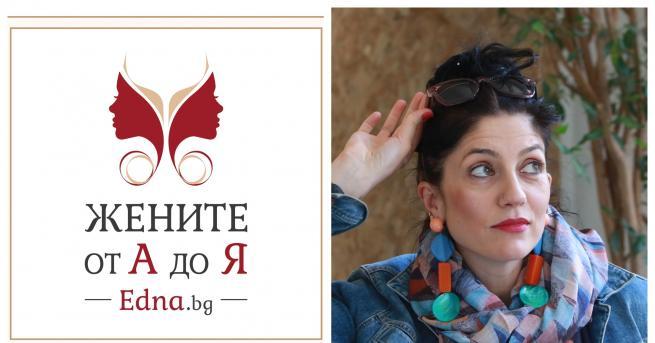 """Красимира Хаджииванова е нашата буква К от проекта ни """"Жените"""