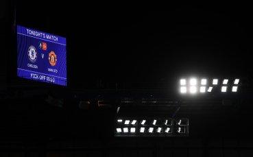 Следи с Gong.bg: Челси срещу Ман Юнайтед – съставите