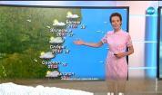 Прогноза за времето (07.07.2019 - централна емисия)