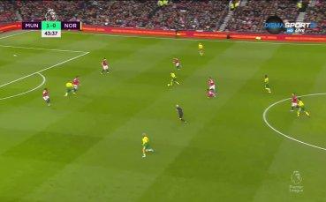 Манчестър Юнайтед - Норич 1:0 /първо полувреме/