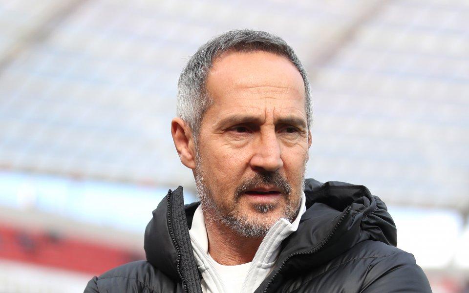 Старши треньорът на Айнтрахт Франкфурт Ади Хютер заяви, че отборът
