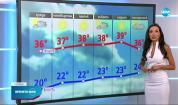 Прогноза за времето (27.07.2021 - централна емисия)